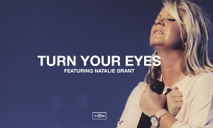 Natalie Grant - Turn Your Eyes