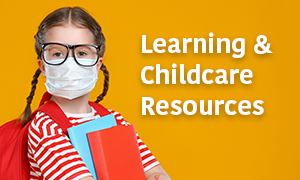 Learning and Childcare Resources
